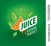 logo of fresh juice | Shutterstock .eps vector #761620006