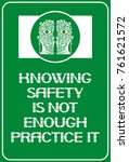 knowing safety is not enough... | Shutterstock .eps vector #761621572