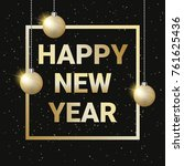 happy new year greeting card... | Shutterstock .eps vector #761625436
