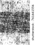 grunge black and white pattern. ... | Shutterstock . vector #761661556