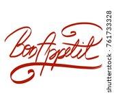 handwritten phrase  bon appetit | Shutterstock . vector #761733328