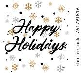 happy holidays  illustration... | Shutterstock . vector #761791816