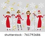 christmas song.female chorus... | Shutterstock .eps vector #761792686