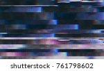 unique design abstract digital... | Shutterstock . vector #761798602
