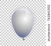 a realistic white balloon... | Shutterstock .eps vector #761841502