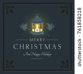 merry christmas and happy... | Shutterstock .eps vector #761858218
