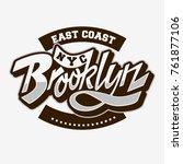 brooklyn east coast custom... | Shutterstock .eps vector #761877106
