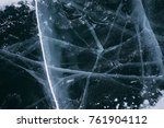 the cracked ice background | Shutterstock . vector #761904112