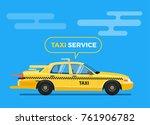 fast taxi car vector... | Shutterstock .eps vector #761906782