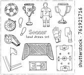 hand drawn doodle soccer set.... | Shutterstock .eps vector #761921716