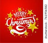 merry christmas everyone ... | Shutterstock .eps vector #761956582