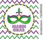 mardi gras carnival mask with... | Shutterstock .eps vector #762082036