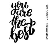 You Are The Best. Hand Drawn...
