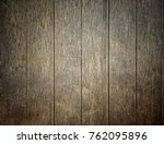 old wood wall background. | Shutterstock . vector #762095896