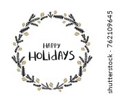 happy holidays lettering. ... | Shutterstock .eps vector #762109645