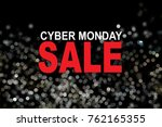 cyber monday sale text on black ...   Shutterstock . vector #762165355