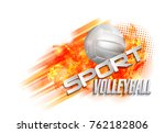 volleyball text on an abstract... | Shutterstock .eps vector #762182806