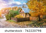 yellow wooden russian house and ... | Shutterstock . vector #762220798