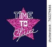 fashion print slogan with big... | Shutterstock .eps vector #762274666