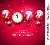 happy new year 2018   greeting... | Shutterstock .eps vector #762307882