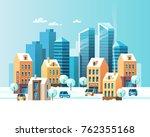 urban winter landscape. snowy... | Shutterstock .eps vector #762355168