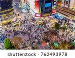 shibuya  tokyo  japan crosswalk ... | Shutterstock . vector #762493978