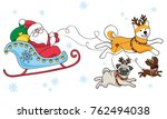santa on a dogsled. merry... | Shutterstock .eps vector #762494038