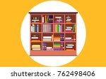 big wooden bookcase full of... | Shutterstock .eps vector #762498406