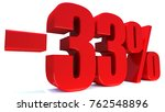 minus 33 percent off 3d sign on ... | Shutterstock . vector #762548896