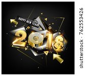 happy new year 2018 with golden ... | Shutterstock .eps vector #762553426