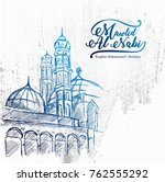 hand drawn sketch of mosque for ... | Shutterstock .eps vector #762555292