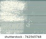 abstract grunge vector... | Shutterstock .eps vector #762565768