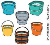 vector set of buckets | Shutterstock .eps vector #762593542