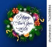 new year twenty eighteen... | Shutterstock .eps vector #762608866