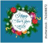 new year twenty eighteen... | Shutterstock .eps vector #762608872