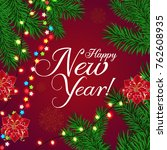 happy new year calligraphic... | Shutterstock .eps vector #762608935