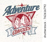 adventure awaits   decorative...   Shutterstock .eps vector #762616792