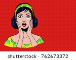 pop art retro style  beautiful... | Shutterstock .eps vector #762673372