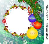winter holiday background with... | Shutterstock .eps vector #762783982