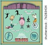vector set  vintage circus...   Shutterstock .eps vector #76283434