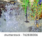 christmas blurred bokeh lights. ... | Shutterstock . vector #762838306