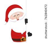 santa claus behind empty banner ... | Shutterstock .eps vector #762840472