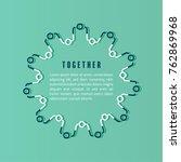 together concept. business... | Shutterstock .eps vector #762869968