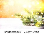 christmas background. happy new ... | Shutterstock . vector #762942955