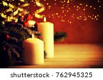 christmas candles and ornaments ... | Shutterstock . vector #762945325