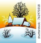 tradicional cottage at winter... | Shutterstock .eps vector #762970318