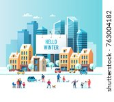 snowy street. urban winter... | Shutterstock .eps vector #763004182