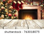 table background and fireplace... | Shutterstock . vector #763018075