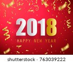 happy new year 2018 vector... | Shutterstock .eps vector #763039222