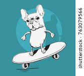 french bulldog make a balance... | Shutterstock .eps vector #763079566